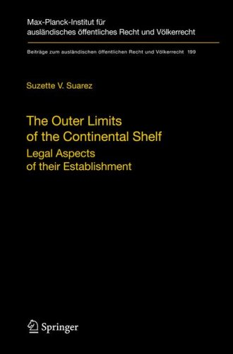 The Outer Limits of the Continental Shelf: Legal Aspects of their Establishment