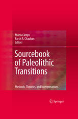 Sourcebook of Paleolithic Transitions: Methods, Theories, and Interpretations