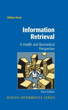 Information Retrieval: A Health and Biomedical Perspective
