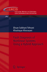 Fault Diagnosis of Nonlinear Systems Using a Hybrid Approach