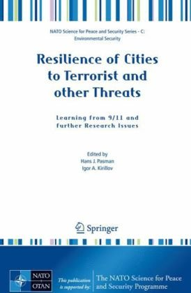 Resilience of Cities to Terrorist and other Threats: Learning from 9/11 and further Research Issues