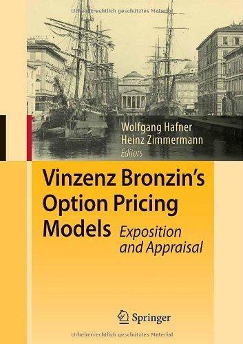 Vinzenz Bronzins Option Pricing Models: Exposition and Appraisal