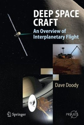 Deep Space Craft: An Overview of Interplanetary Flight