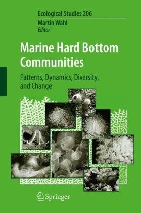 Marine Hard Bottom Communities: Patterns, Dynamics, Diversity, and Change