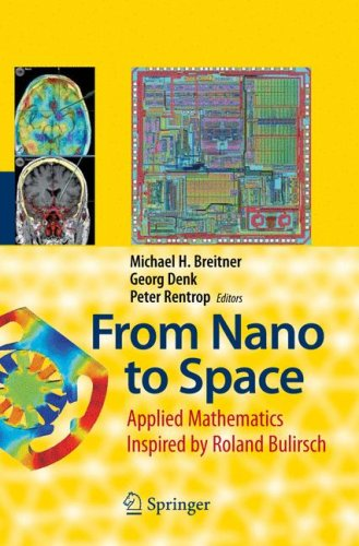 From Nano to Space: Applied Mathematics Inspired by Roland Bulirsch