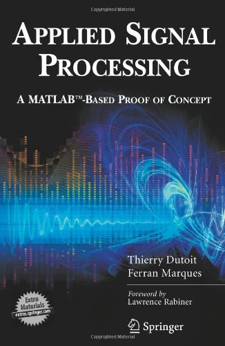 Applied Signal Processing: A MATLAB™-Based Proof of Concept