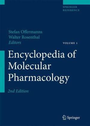 Encyclopedia of Molecular Pharmacology 2 volume set