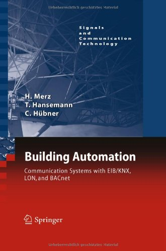 Building Automation: Communication systems with EIB/KNX, LON und BACnet