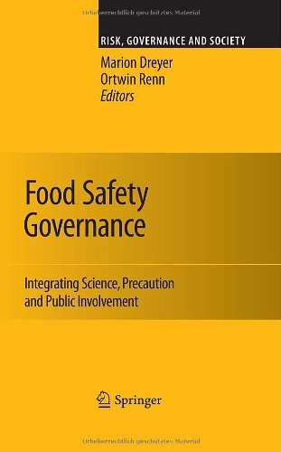 Food Safety Governance: Integrating Science, Precaution and Public Involvement