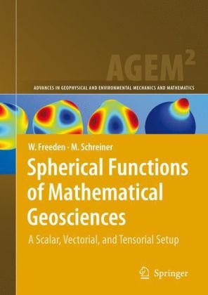 Spherical Functions of Mathematical Geosciences: A Scalar, Vectorial, and Tensorial Setup