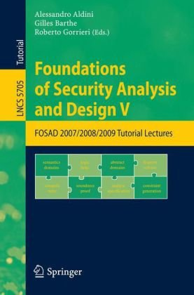 Foundations of Security Analysis and Design V: FOSAD 2007/2008/2009 Tutorial Lectures