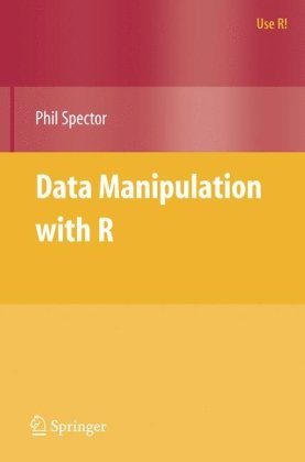 Data Manipulation with R (Use R)
