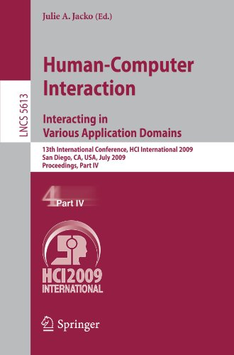Human-Computer Interaction. Interacting in Various Application Domains: 13th International Conference, HCI International 2009, San Diego, CA, USA, Jul