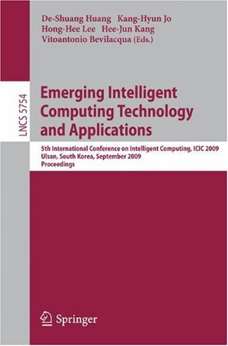 Emerging Intelligent Computing Technology and Applications: 5th International Conference on Intelligent Computing, ICIC 2009, Ulsan, South Korea, Sept