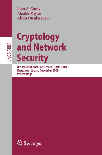 Cryptology and Network Security: 8th International Conference, CANS 2009, Kanazawa, Japan, December 12-14, 2009. Proceedings
