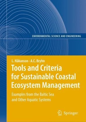 Tools and Criteria for Sustainable Coastal Ecosystem Management: Examples from the Baltic Sea and Other Aquatic Systems
