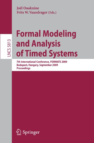 Formal Modeling and Analysis of Timed Systems: 7th International Conference, FORMATS 2009, Budapest, Hungary, September 14-16, 2009. Proceedings
