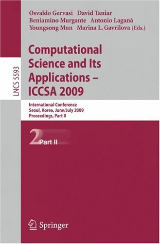 Computational Science and Its Applications – ICCSA 2009: International Conference, Seoul, Korea, June 29-July 2, 2009, Proceedings, Part II