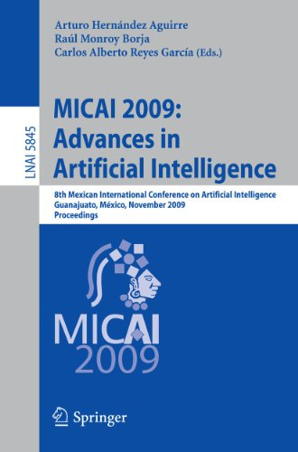 MICAI 2009: Advances in Artificial Intelligence: 8th Mexican International Conference on Artificial Intelligence, Guanajuato, México, November 9-13, 2