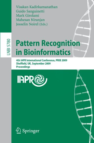 Pattern Recognition in Bioinformatics: 4th IAPR International Conference, PRIB 2009, Sheffield, UK, September 7-9, 2009. Proceedings