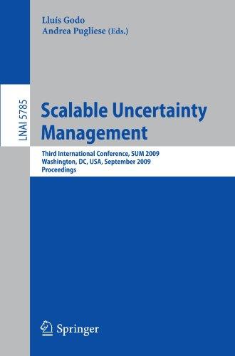 Scalable Uncertainty Management: Third International Conference, SUM 2009, Washington, DC, USA, September 28-30, 2009. Proceedings