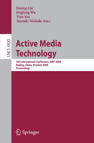 Active Media Technology: 5th International Conference, AMT 2009, Beijing, China, October 22-24, 2009. Proceedings