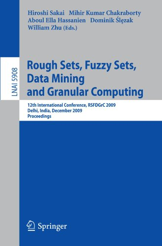 Rough Sets, Fuzzy Sets, Data Mining and Granular Computing: 12th International Conference, RSFDGrC 2009, Delhi, India, December 15-18, 2009. Proceedin