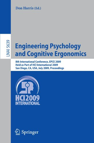 Engineering Psychology and Cognitive Ergonomics: 8th International Conference, EPCE 2009, Held as Part of HCI International 2009, San Diego, CA, USA,