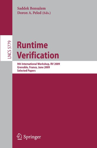 Runtime Verification: 9th International Workshop, RV 2009, Grenoble, France, June 26-28, 2009. Selected Papers
