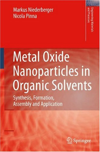 Metal Oxide Nanoparticles in Organic Solvents: Synthesis, Formation, Assembly and Application