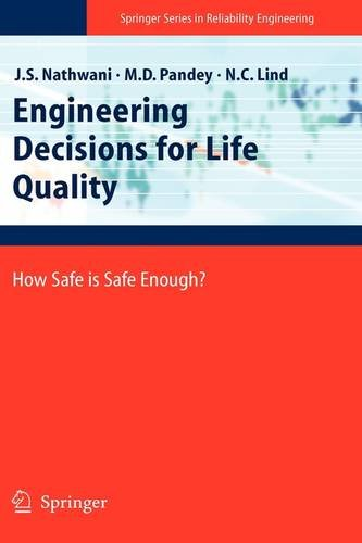 Engineering Decisions for Life Quality: How Safe is Safe Enough?