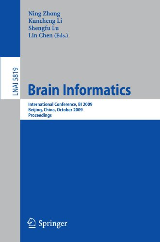 Brain Informatics: International Conference, BI 2009 Beijing, China, October 22-24, 2009 Proceedings