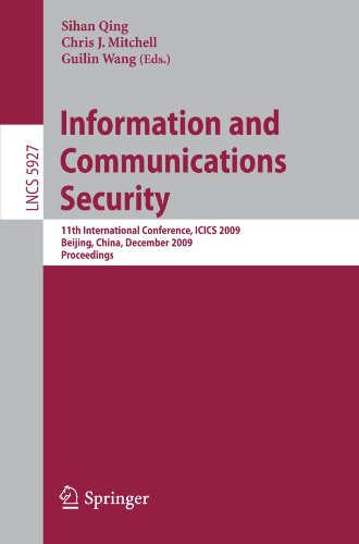 Information and Communications Security: 11th International Conference, ICICS 2009, Beijing, China, December 14-17, 2009. Proceedings