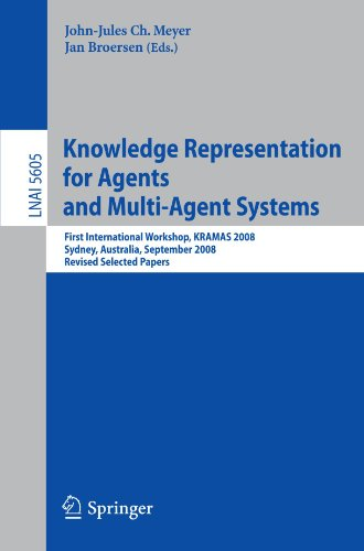 Knowledge Representation for Agents and Multi-Agent Systems: First International Workshop, KRAMAS 2008, Sydney, Australia, September 17, 2008, Revised
