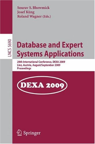 Database and Expert Systems Applications: 20th International Conference, DEXA 2009, Linz, Austria, August 31 – September 4, 2009. Proceedings