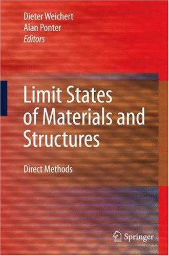 Limit States of Materials and Structures: Direct Methods