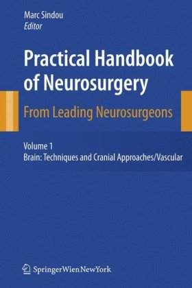 Practical Handbook of Neurosurgery: From Leading Neurosurgeons (3 Volume Set)