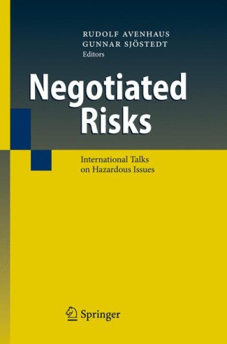 Negotiated Risks: International Talks on Hazardous Issues