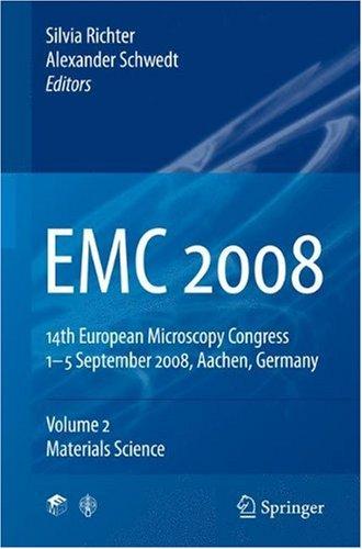 EMC 2008 14th European Microscopy Congress 1–5 September 2008, Aachen, Germany: Volume 2: Materials Science