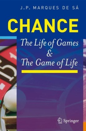 Chance: The life of games and the game of life