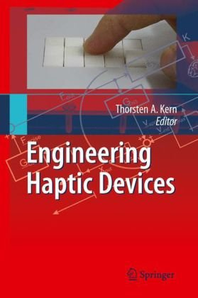 Engineering Haptic Devices: A Beginners Guide for Engineers