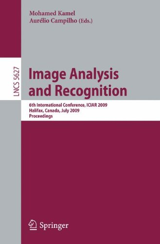 Image Analysis and Recognition: 6th International Conference, ICIAR 2009, Halifax, Canada, July 6-8, 2009. Proceedings