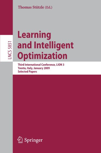 Learning and Intelligent Optimization: Third International Conference, LION 3, Trento, Italy, January 14-18, 2009. Selected Papers