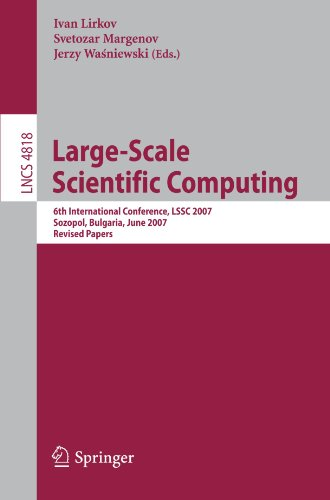 Large-Scale Scientific Computing: 6th International Conference, LSSC 2007, Sozopol, Bulgaria, June 5-9, 2007. Revised Papers