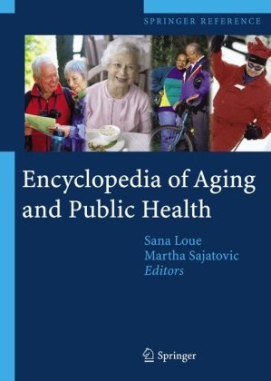 Encyclopedia of Aging and Public Health (Springer Reference)