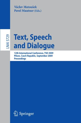 Text, Speech and Dialogue: 12th International Conference, TSD 2009, Pilsen, Czech Republic, September 13-17, 2009. Proceedings