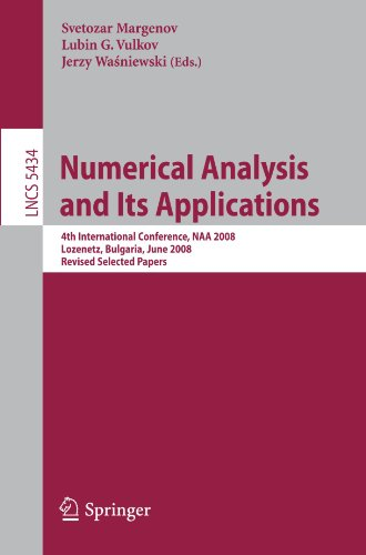 Numerical Analysis and Its Applications: 4th International Conference, NAA 2008, Lozenetz, Bulgaria, June 16-20, 2008. Revised Selected Papers