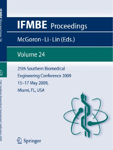 25th Southern Biomedical Engineering Conference 2009, 15 – 17 May 2009, Miami, Florida, USA