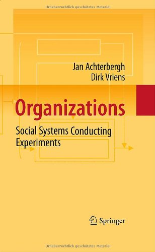 Organizations: Social Systems Conducting Experiments