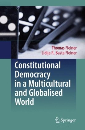 "Constitutional Democracy in a Multicultural and Globalised World: English translation from the German 3rd revised edition ""Allgemeine Staatslehre"" by"